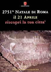 Comune di Roma - Ufficio Comunicazioni del Sindaco. 2751° Natale di Roma.