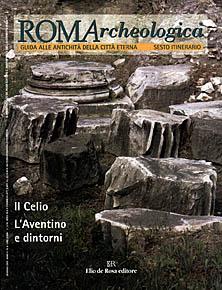 Roma - Per Elio de Rosa editore. Collaborazione a ROMArcheologica.